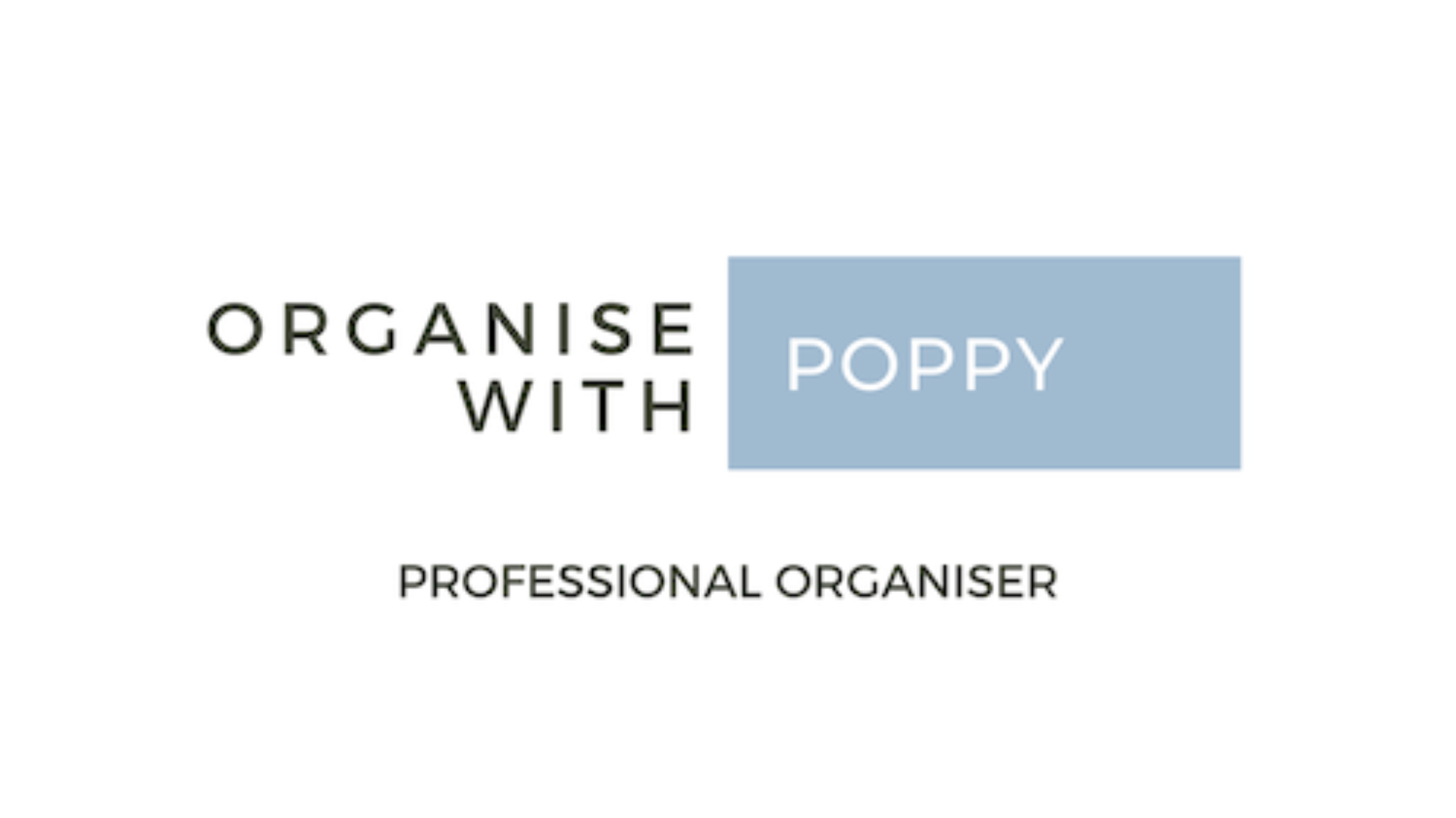 Organise with Poppy